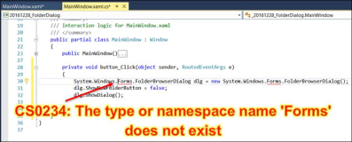 Error CS0234: The type or namespace name Forms does not exist in the namespace System.Windows