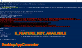DesktopAppConverter : E_FEATURE_NOT_AVAILABLE: Required Windows Feature Containers is not  available on your system.